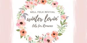 Winter Lovin' Class: Oils for Romance @ Goggle Works | Reading | PA | United States