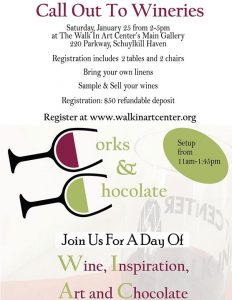 Corks & Chocolate Call out to Wineries- January 25, 2020 @ Walk In Art Center | Schuylkill Haven | PA | United States